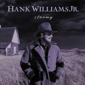 Stormy (album) - Image: Hank Williams Jr. Stormy Album Cover