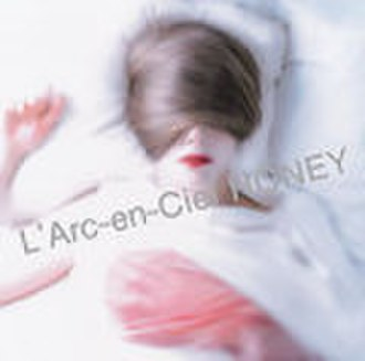 Honey (L'Arc-en-Ciel song) - Image: Honeylarc