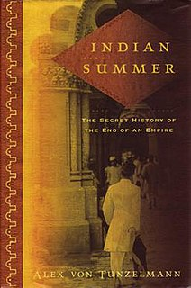 <i>Indian Summer: The Secret History of the End of an Empire</i> book by Alex von Tunzelmann
