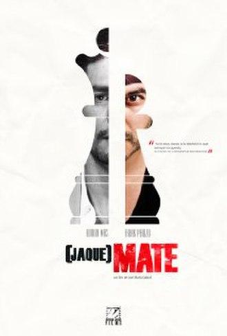 Jaque Mate (film) - Film poster