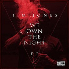 Jim Jones We Own the Night.jpg