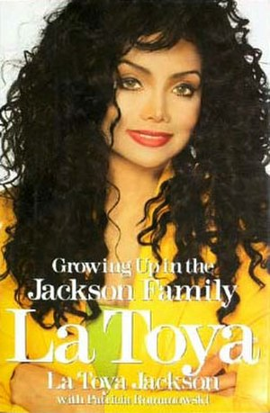 La Toya: Growing Up in the Jackson Family - Image: Latoyajacksonautobio graphy