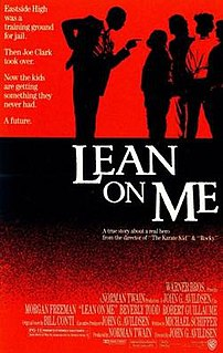 <i>Lean on Me</i> (film) 1989 film by John G. Avildsen