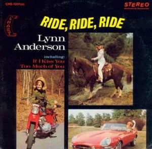 Ride, Ride, Ride - Image: Lynn Anderson Ride Ride Ride