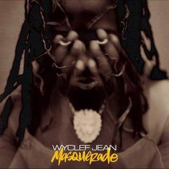 Masquerade (Wyclef Jean album) - Image: Masquerade Wyclef Jean