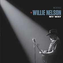 [Image: 220px-My_Way_%28Willie_Nelson_album%29.jpg]
