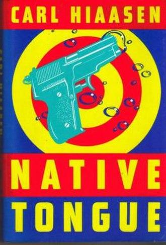 Native Tongue (Carl Hiaasen novel) - First edition