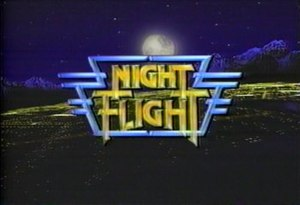 Night Flight (TV series) - Night Flight title screen from 1988