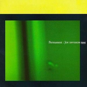 Permanent (Joy Division album) - Image: Permanent (Joy Division album)