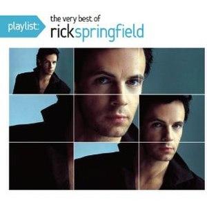 Playlist: The Very Best of Rick Springfield - Image: Playlist The Very Best Of Rick Springfield