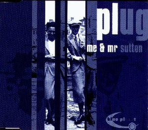 Me & Mr. Sutton - Image: Plug Me&Mr Sutton CD Cover