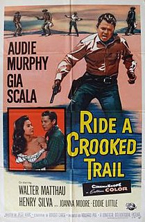 <i>Ride a Crooked Trail</i> 1958 film by Jesse Hibbs