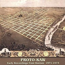 ProtoKaw EarlyRecordingsFromKansas.jpg