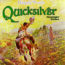 Quicksilver Messenger Service-Happy Trails (album cover).jpg