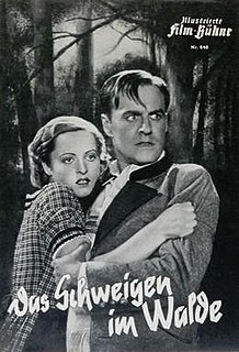<i>Silence in the Forest</i> (1937 film) 1937 film by Paul May, Hans Deppe