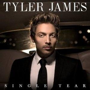 Single Tear - Image: Single Tear Tyler James