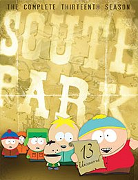 "Four crudely animated little boys, and one animated baby, stand in front of a golden background with the words ""South Park"" emboldened on it. The boy in the forefront holds a scroll that reads ""13 Uncensored"", and the words ""The Complete Thirteenth Season"" stretch across the top of the image."
