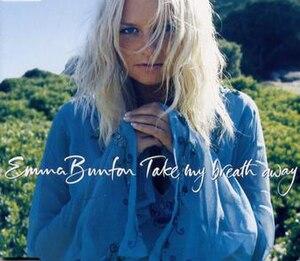 Take My Breath Away (Emma Bunton song) - Image: Takemybreathawaycove r