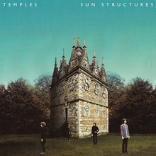 Temples - Sun Structurespng