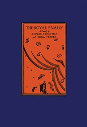 The Royal Family (play) - First edition (1928)
