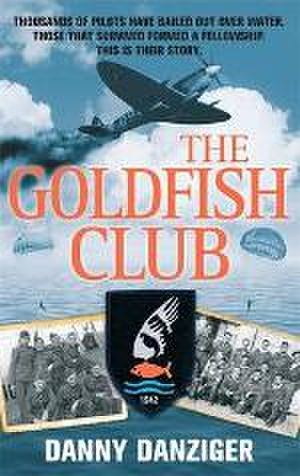 Goldfish Club - The book cover of The Goldfish Club, written by Danny Danziger