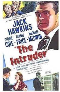 <i>The Intruder</i> (1953 film) 1953 British drama film directed by Guy Hamilton