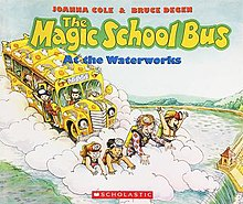 The Magic School Bus At The Waterworks Wikipedia