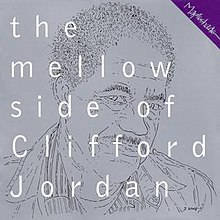 The Mellow Side of Clifford Jordan.jpg