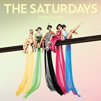 Wordshaker - Image: The Saturdays Wordshaker (Album Cover)