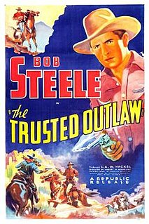 <i>The Trusted Outlaw</i> 1937 film by Robert N. Bradbury