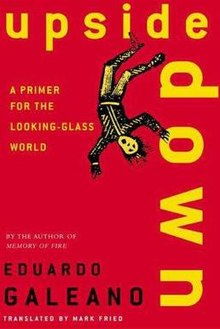 Upside Down (book) by Eduardo Galeano (english).jpg