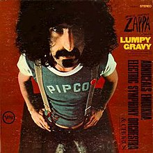 Following threatened litigation from MGM Records, Lumpy Gravy was reedited by Zappa and reissued by Verve Records in 1968.