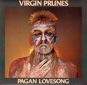 Pagan Lovesong - Image: Virgin Prunes Pagan Lovesong