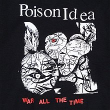 War All the Time (Poison Idea album) cover.jpg
