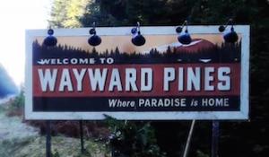 Wayward Pines - Image: Wayward Pines Intertitle
