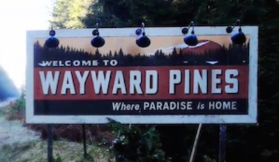 Picture of a TV show: Wayward Pines
