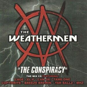 The Conspiracy (mixtape) - Image: Weathermenconspiracy