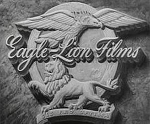 "Eagle-Lion Films - Image: ""Eagle Lion Films"""