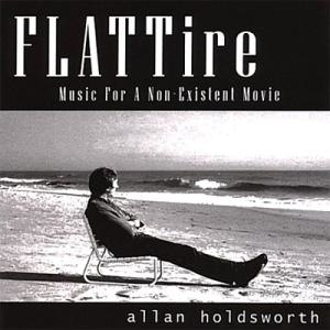 Flat Tire: Music for a Non-Existent Movie - Image: Allan Holdsworth 2001 Flat Tire