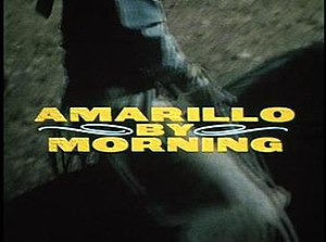 Amarillo by Morning (film) - Image: Amarillo by Morning