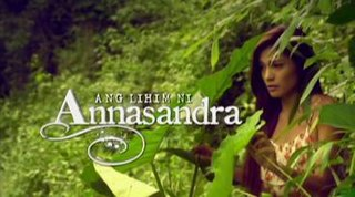 <i>Ang Lihim ni Annasandra</i> Philippine television series