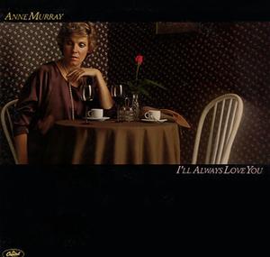 I'll Always Love You (album) - Image: Anne Murray 1979