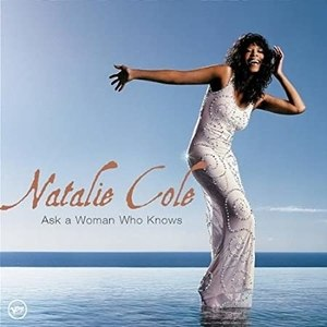 Ask a Woman Who Knows - Image: Ask a woman who knows Natalie Cole album