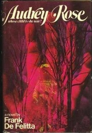 Audrey Rose (novel) - First edition (Putnam, 1975)