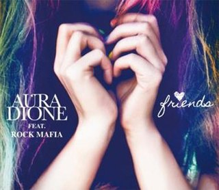Friends (Aura Dione song) song by Aura Dione