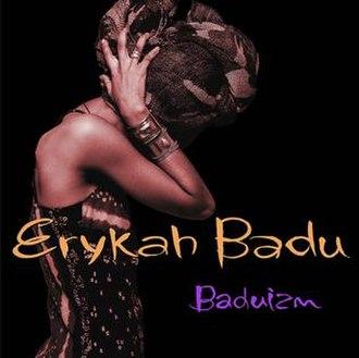 Baduizm - Image: Baduizm Erykah