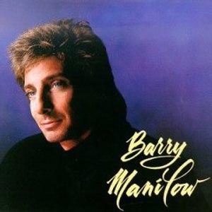 Barry Manilow (1989 album) - Image: Barrymanilow 5