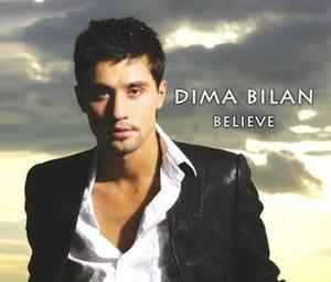 Believe (Dima Bilan song) - Image: Believe cover