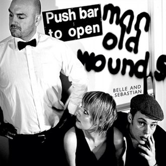 Push Barman to Open Old Wounds - Image: Belle & Sebastian Push Barman to Open Old Wounds