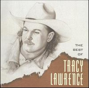 The Best of Tracy Lawrence - Image: Bestoftracy